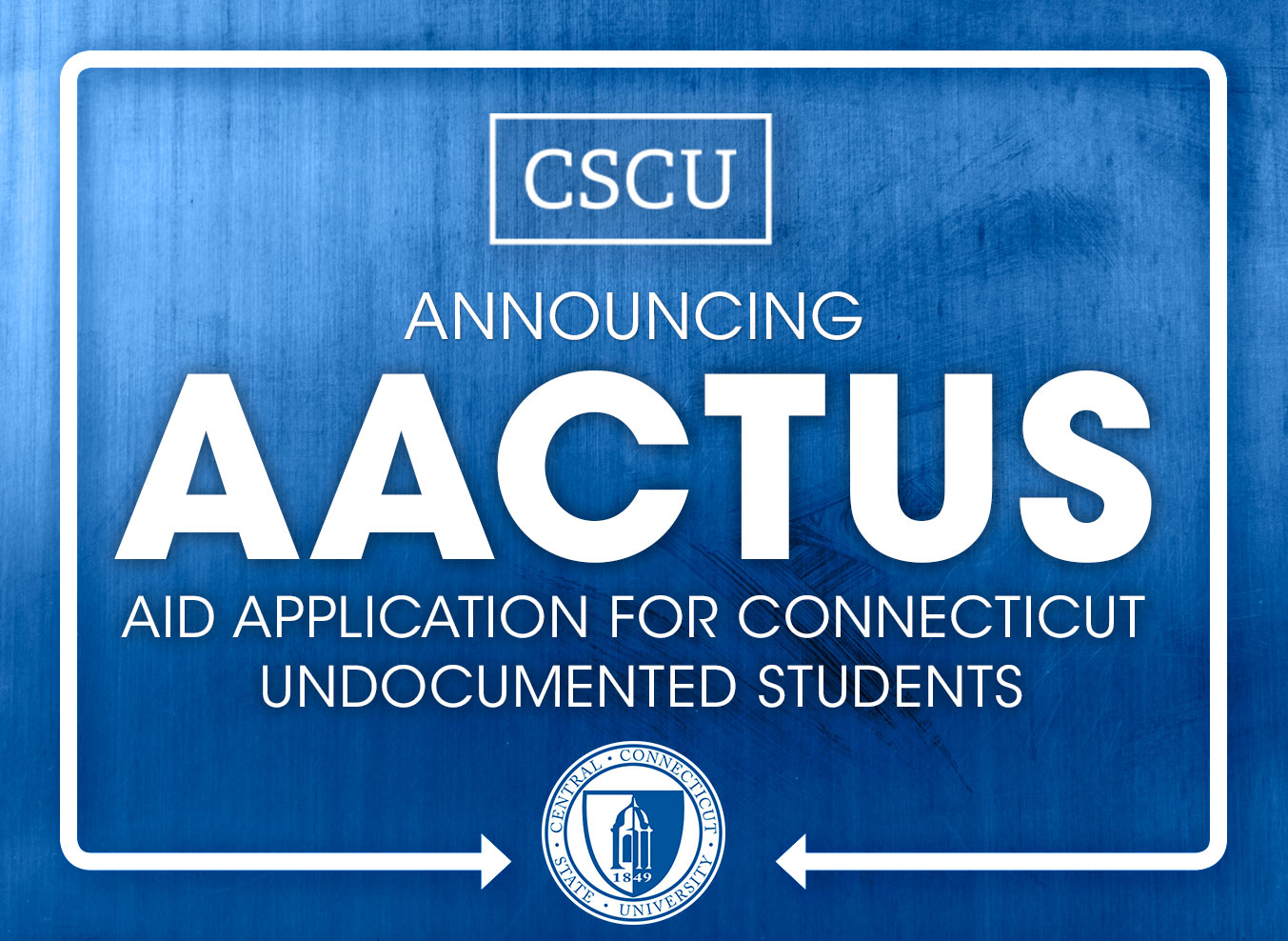 Now available: Aid Application for CT Undocumented Students
